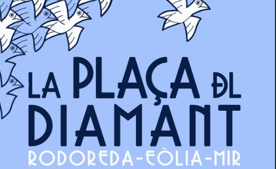 Crítica: La plaça del diamant – Cia Eòlia