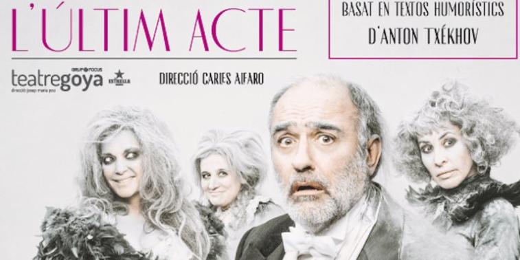 Crítica: L'últim acte – Teatre Goya