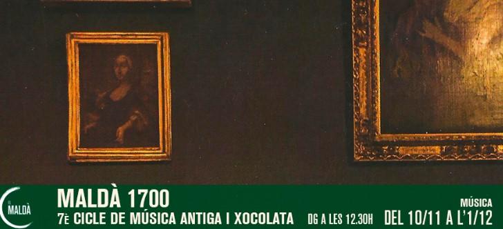 Comença el cicle Maldà i Xocolata: Maldà 1700 de Música Antiga