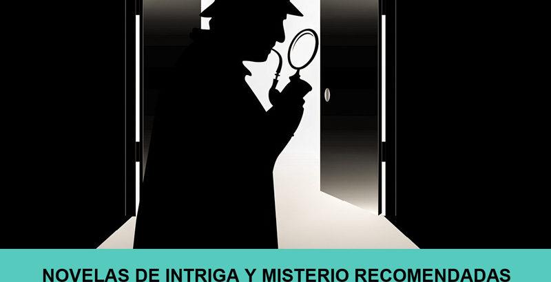Novelas de intriga y misterio recomendadas para leer