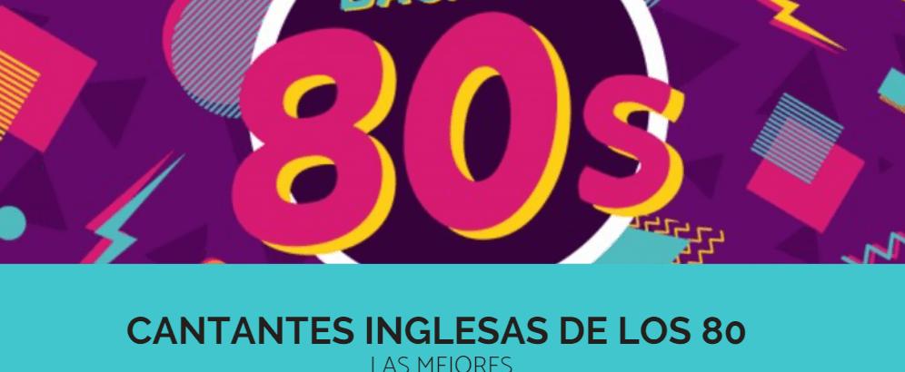 6 cantantes inglesas de los 80 -IMPRESCINDIBLES-