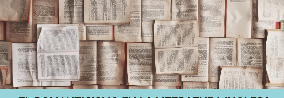 El Romanticismo en la literatura inglesa