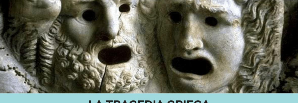 Origen de la tragedia griega y autores más importantes