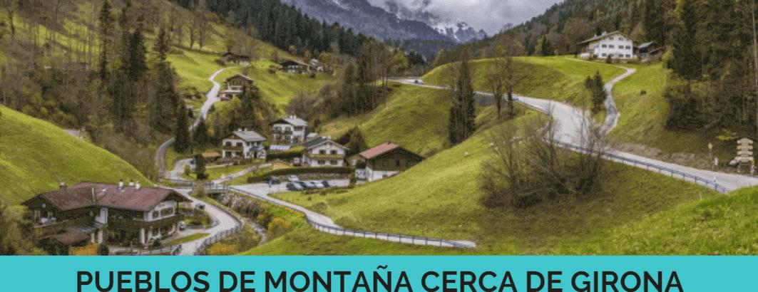 7 pueblos de montaña cerca de Girona