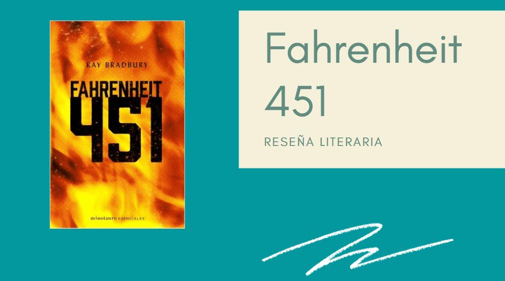 Fahrenheit 451 opiniones