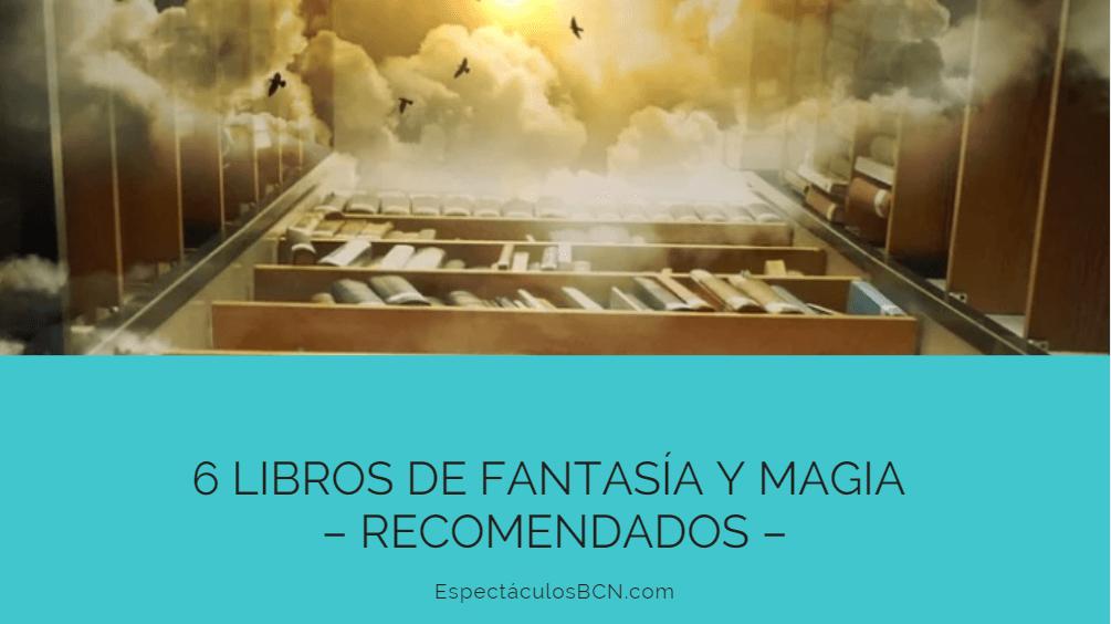 fantasia, magia, libros