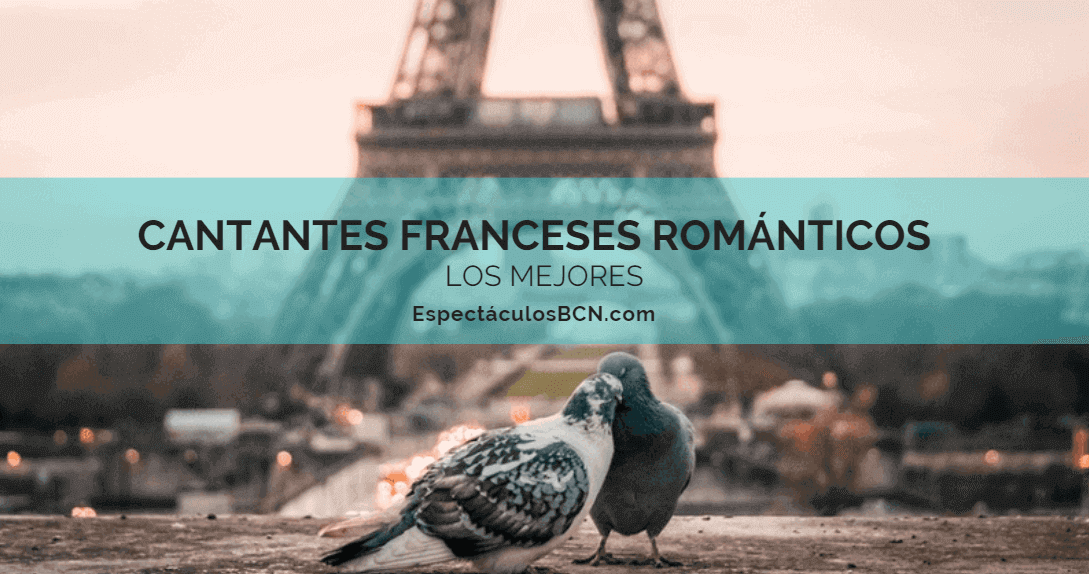mejores cantantes franceses románticos
