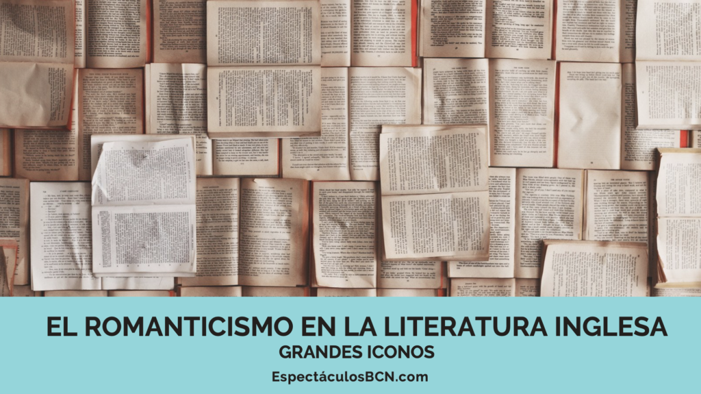 literatura inglesa, romanticismo, libros, poesía, narrativa, autores, ingleses, historia, literatura
