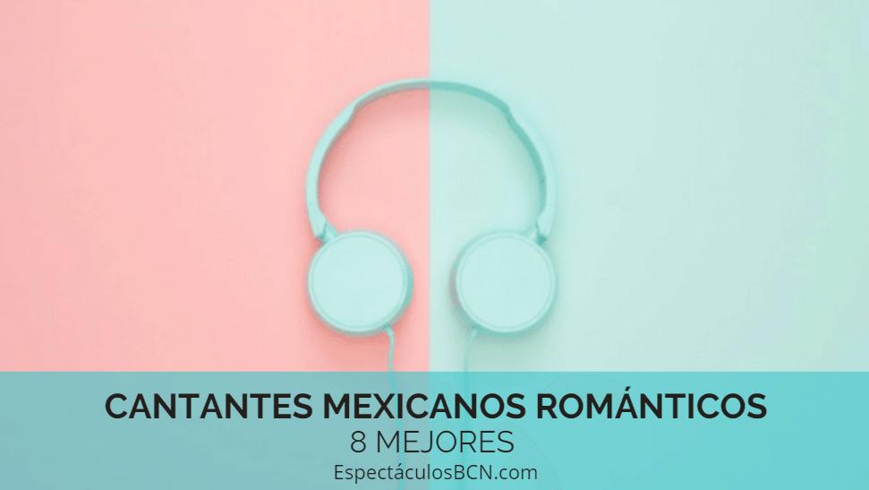 mejores cantantes mexicanos
