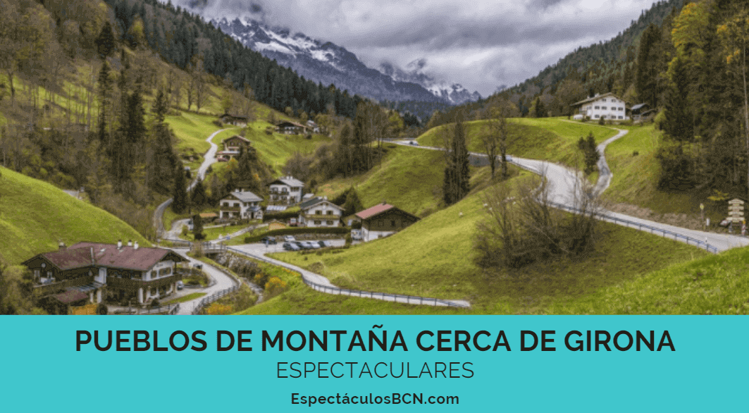 Pueblos de montaña con encanto