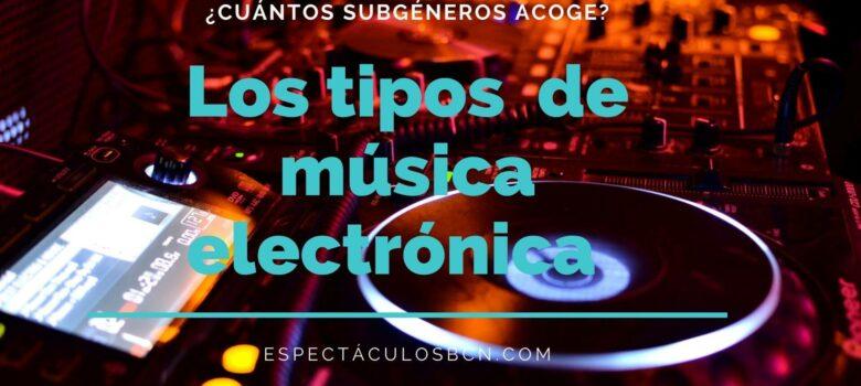 música electrónica, tipos