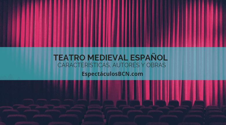 caracteristicas teatro medieval
