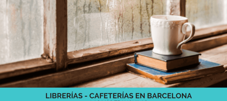 Cafeterías tranquilas en Barcelona
