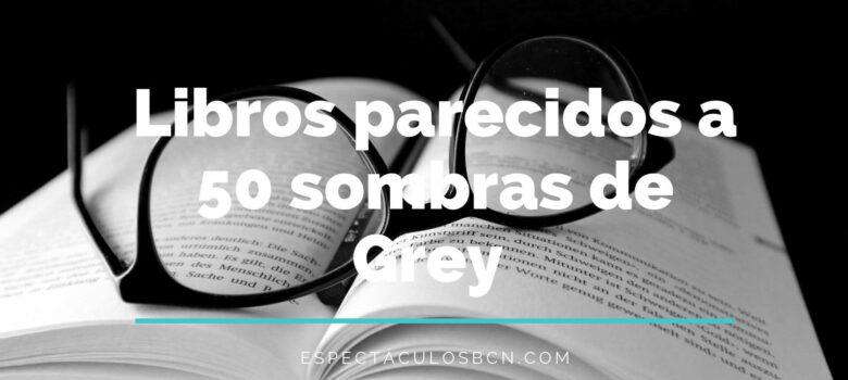 50 sombras de Grey, libros, lectura, erótica