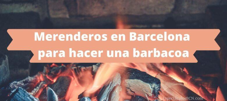 merenderos en barcelona para hacer una barbacoa
