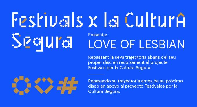 festival per la cultura segura, covid, concierto masivo, love of lesbian