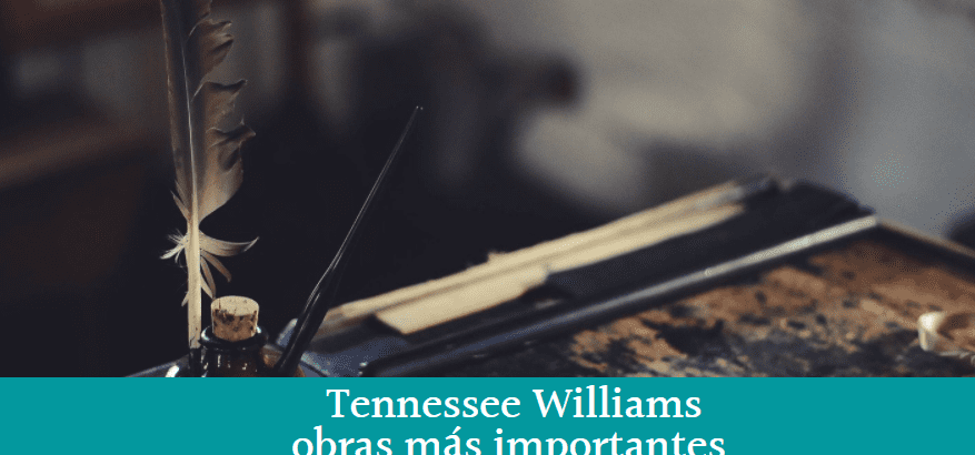 Tennessee Williams: obras más importantes