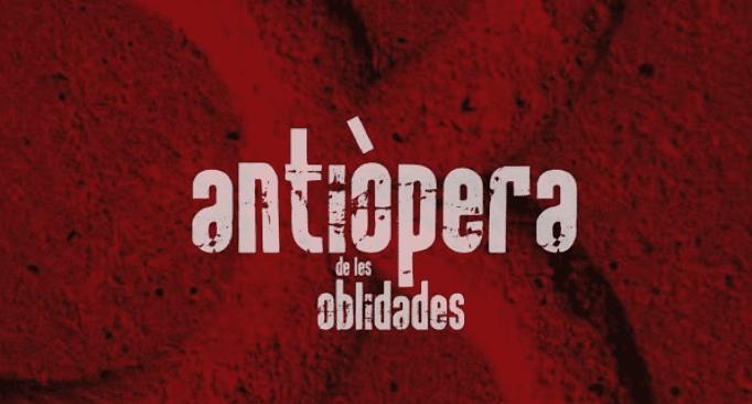 Crítica: Antiòpera de les oblidades – Escenari Brossa
