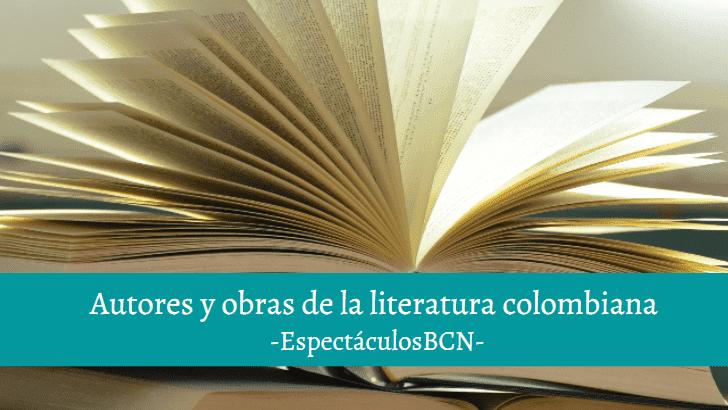 Literatura colombiana: autores y obras