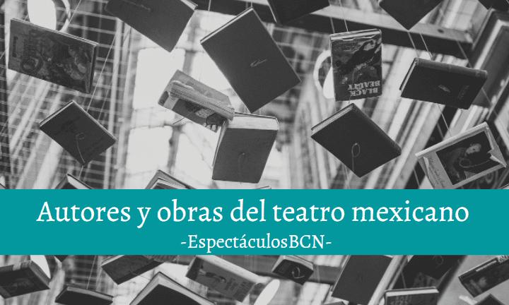 autores obras teatro mexicano