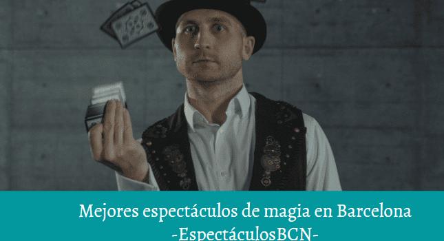 shows magia en barcelona