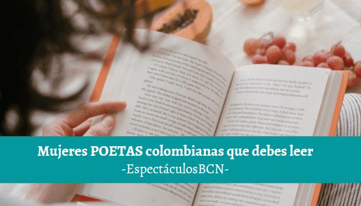 5 mujeres poetas colombianas que tienes que descubrir