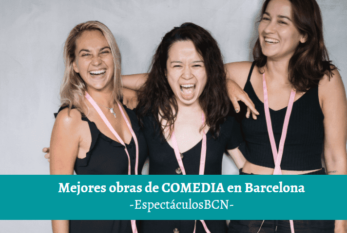 mejores comedias de barcelona