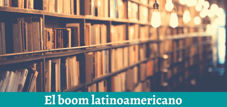 autores boom latinoamericano