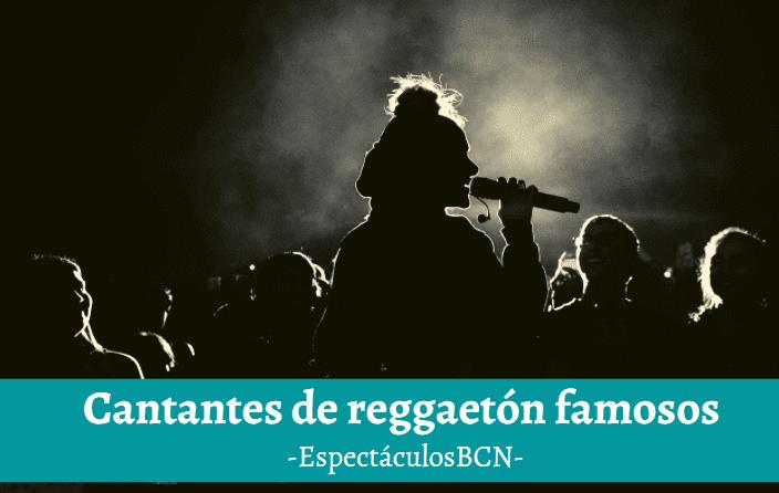 cantantes reggaeton actuales